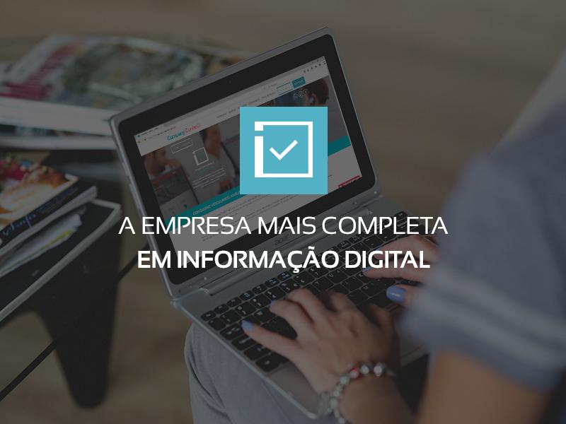 A empresa mais completa em informação digital